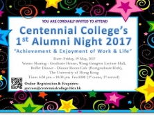 "1st Centennial College Alumni Night 2017:  ""Achievement and Enjoyment of Work and Life"""
